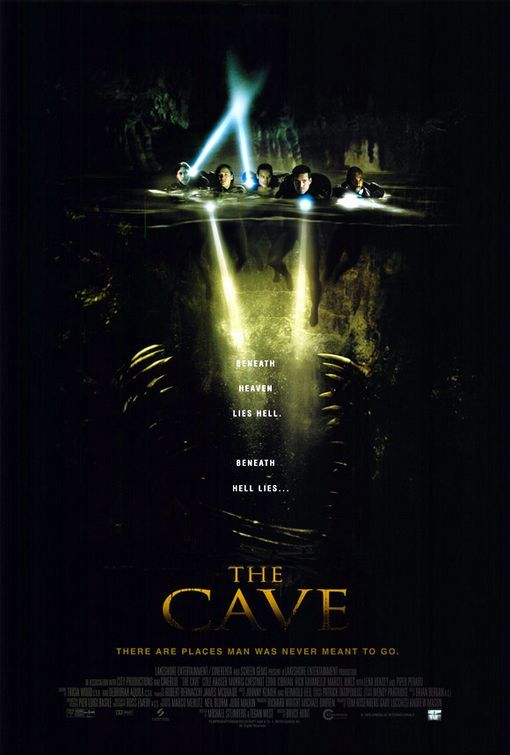 The Cave (2005) A routine deep-sea dive turns deadly for a group of seasoned cave explorers when the cavern they're surveying collapses, stranding them inside a network of caves at the bottom of the ocean. Piper Perabo, Morris Chestnut, Cole Hauser...12d