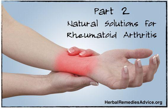 This article discusses natural treatment for rheumatoid arthritis, including rheumatoid arthritis diet, rheumatoid arthritis supplements, and herbs for rheumatoid arthritis.
