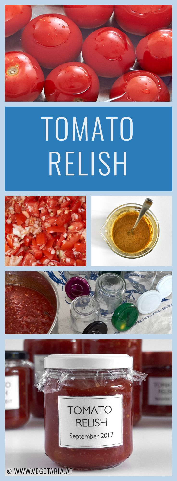 Our annual tomato relish - check out the recipe at www.vegetaria.at