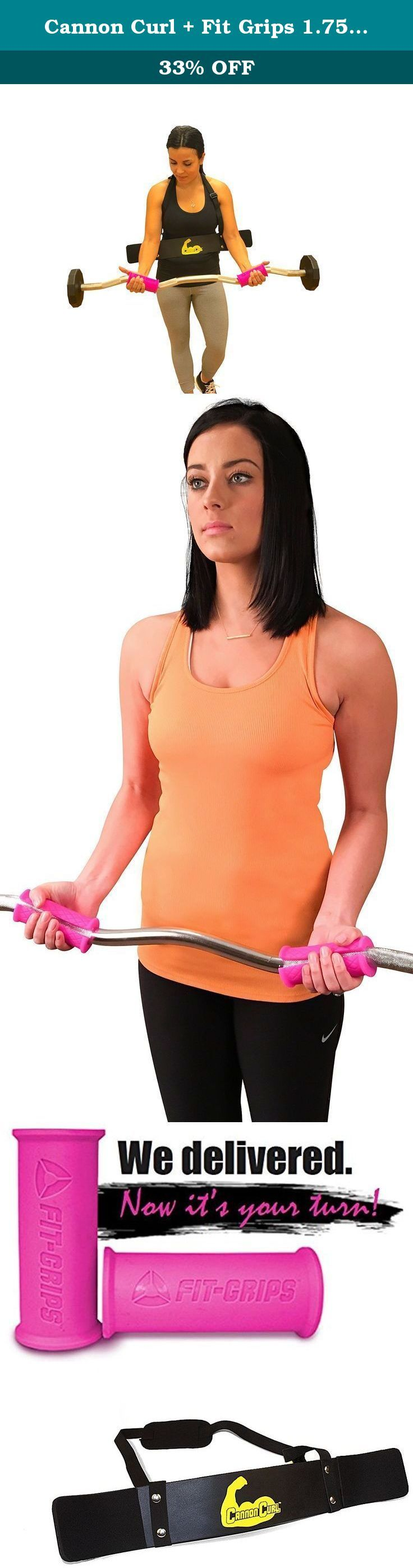 Cannon Curl + Fit Grips 1.75 - Arm Blaster Support Plus Thick/Fat Bar Training. Cannon Curl + Fit Grips 1.75 - Arm Blaster Support Plus Thick/Fat Bar Training. You are strong woman and getting stronger everyday. There is nobody that is going to bring you down. Combining Fit Grips and the Cannon Curl by Core Prodigy will transform your grip and arms! By increasing the diameter of the bar with the Fit Grips 1.75, you will feel a much greater muscle activation in your hands and arms. This...