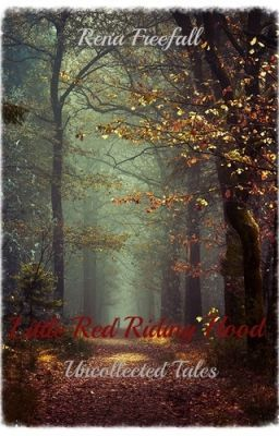 Little Red Riding Hood - Your Final Act #wattpad #fantasy Lorelie May does not go into the forests.  She knows there are monsters within those trees. She faced and survived them once and is unwilling to take that chance again.   Until she is forced to.   Wary and scared, she ventures into the woods only to come face to face with the horrors of her past on...