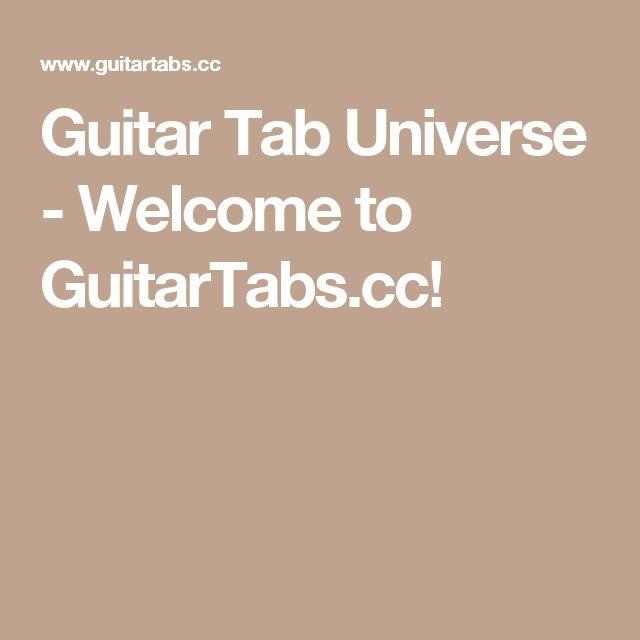 Guitar Tab Universe - Welcome to GuitarTabs.cc!