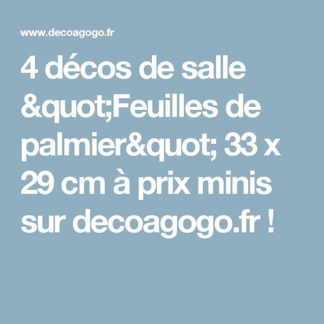 """4 décos de salle """"Feuilles de palmier"""" 33 x 29 cm à prix minis sur decoagogo.fr !"""