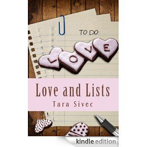 Love and Lists (Chocoholics)  Tara Sivec  Oct 1