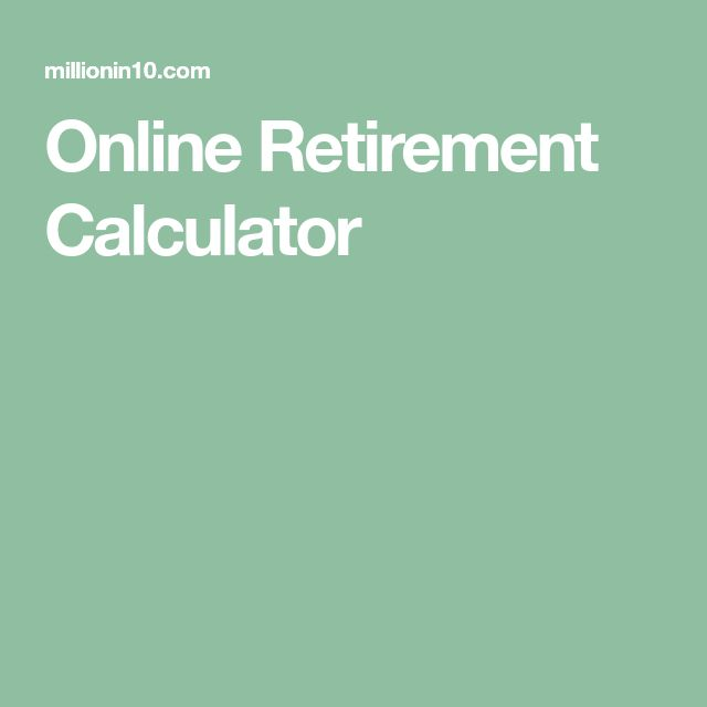 25+ parasta ideaa Pinterestissä Retirement date calculator - retirement withdrawal calculators