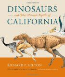 One of the best dinosaur books out there for novices and advanced alike. This gorgeous big book is filled with dinosaurs and other Mesozoic reptiles that have been found in California. It lists them all and tells about the people who found them (the first dino in California was found by a young boy). The author, Richard Hilton, teaches geology at a college near Sacramento, and he even discovered one of the coolest dinosaurs himself. It's a spectacular book for people interested in…