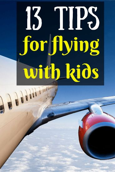 13 Tips for Flying with Kids and Babies