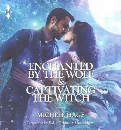 Enchanted by the Wolf & Captivating the Witch