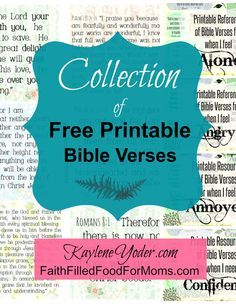 Collection of free printable Bible verses to use for personal bible study.