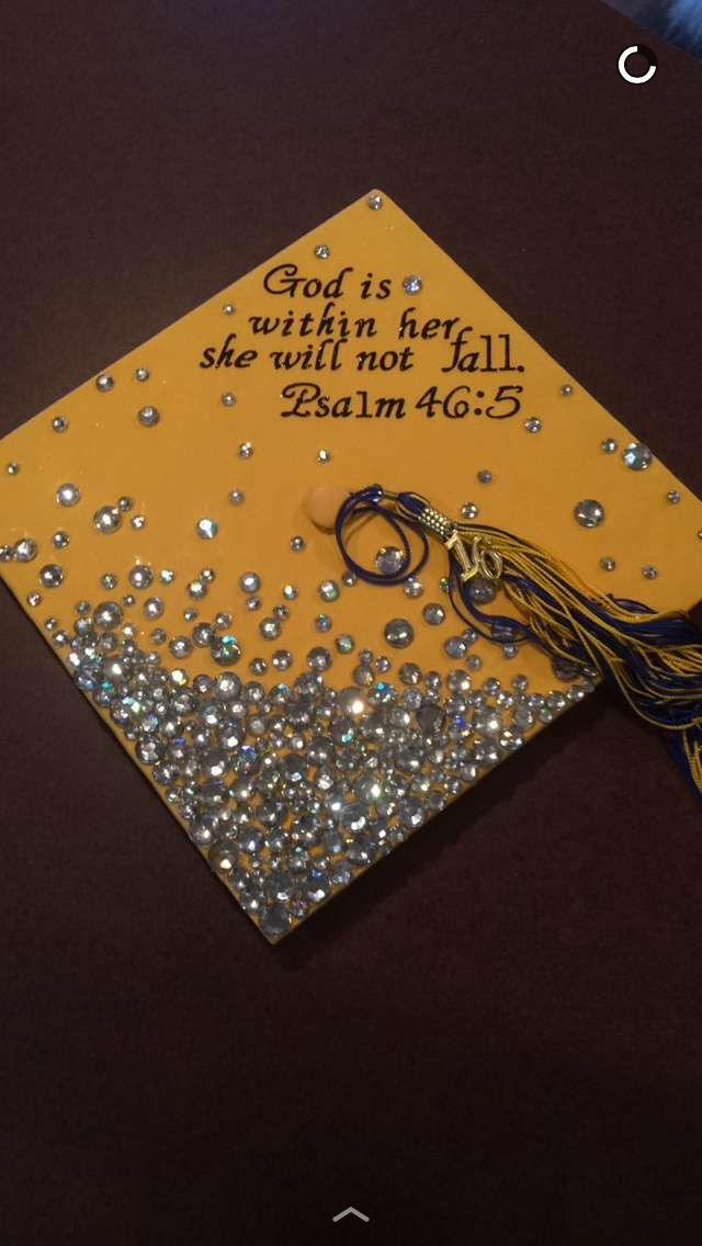 """""""God is in her, she will not fall"""" Psalm 46: 5 Graduation cap"""