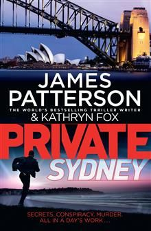 Private Sydney by James Patterson - ISBN: 9780857987105 (Random House) | Toowoomba Regional Library Service | Wheelers ePlatform