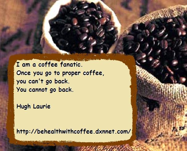 Take care of your health trough drinking coffee.
