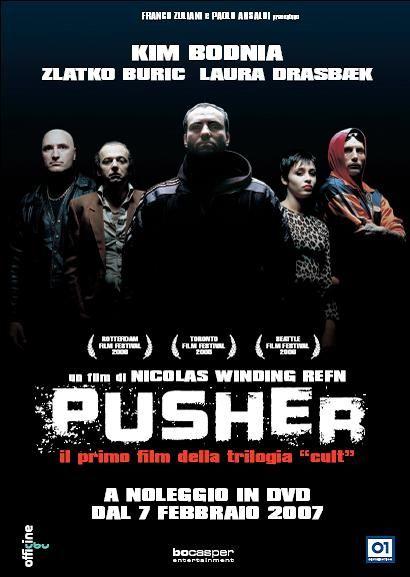 Pusher di Nicolas Winding Refn