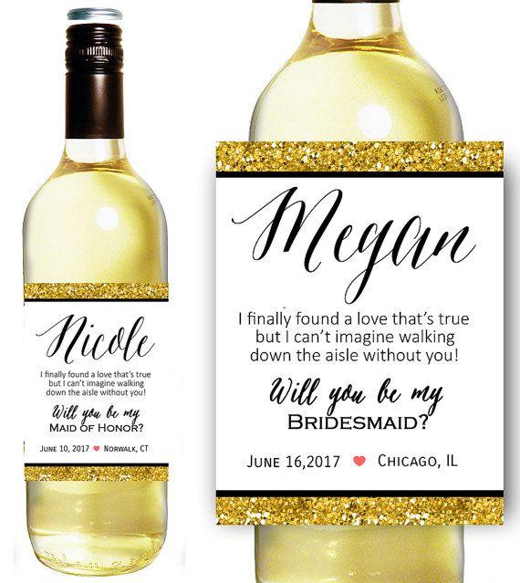 Custom Bridesmaid Proposal Gift - Bridesmaid Wine Bottle Label - Asking Bridesmaid Will You Be My Bridesmaid Gift