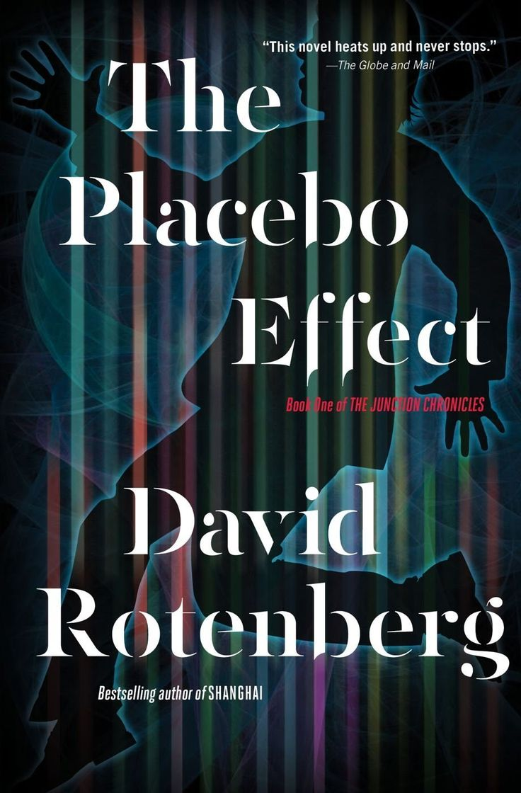 The Placebo Effect (junction Chronicles Series Book 1)