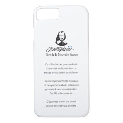 Quebec Samuel de Champlain 1608 Quotation food-ens iPhone 8/7 Case - antique gifts stylish cool diy custom