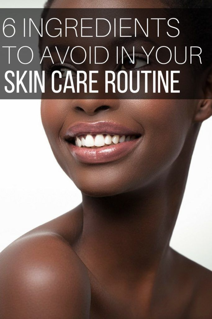6 Ingredients to Avoid in Your Skin Care Routine. #skincare #skin