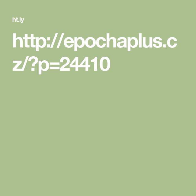 http://epochaplus.cz/?p=24410