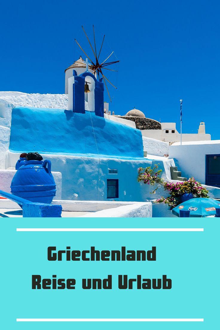 Griechenland-Reise und Urlaub in 2021 | Griechenland ...