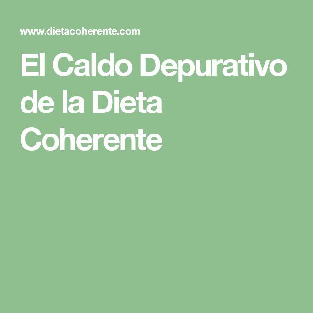 El Caldo Depurativo de la Dieta Coherente