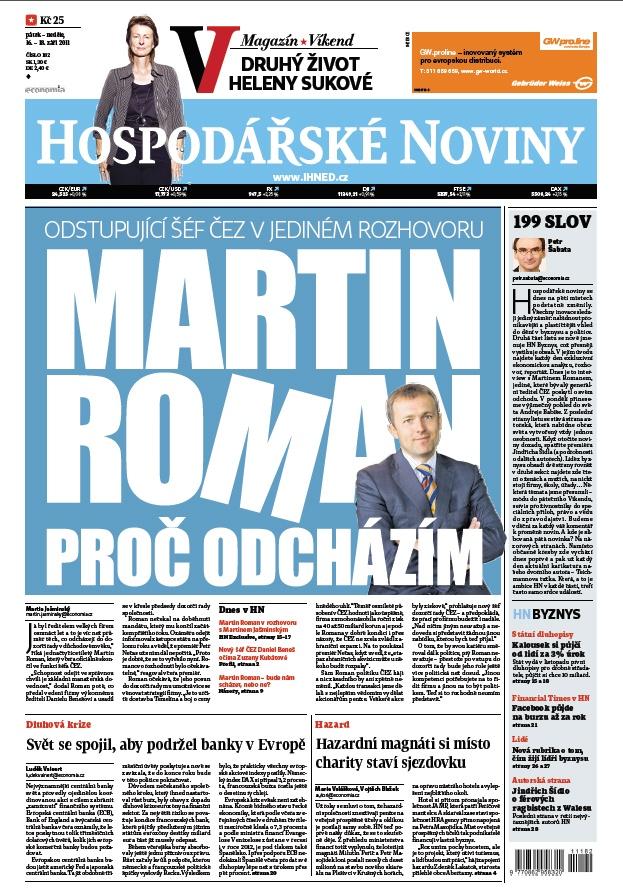 16.9.2011 - Konec šéfa ČEZ: Roman odchází na vlastní žádost, vzkázal premiér. Nástupcem Martina Romana, který vedl firmu od dubna roku 2004, je bývalý výkonný ředitel - Daniel Beneš.