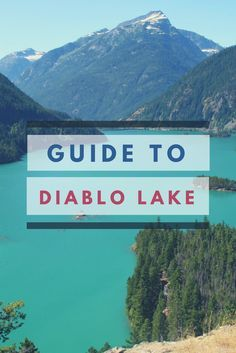 Visit Diablo Lake in North Cascades National Park, Washington.
