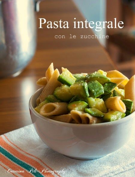 Pasta integrale con le zucchine « Semplicemente Light