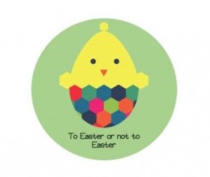 To Easter or not to Easter