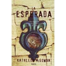 La esperada - Kathleen McGowan
