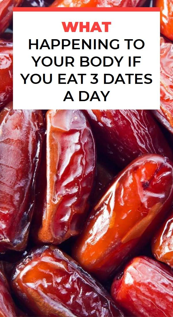 What Happening To Your Body If You Eat 3 Dates A Day Natural
