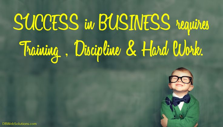Success in business requires training, discipline & hard work.  #Success #Business #Training #Discipline #HardWork #Quotes