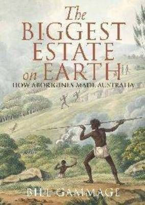 The Biggest Estate on Earth: How Aborigines Made Australia by Bill Gammage was announced as the winner of the Prime Minister's Literary Award for Australian History 2012 on 23 July 2012.
