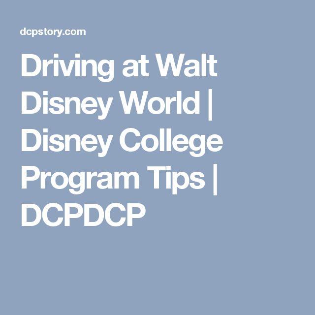 Driving at Walt Disney World | Disney College Program Tips | DCPDCP