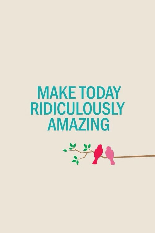 """Make Today Ridiculously Amazing"" canvas for my dream room"