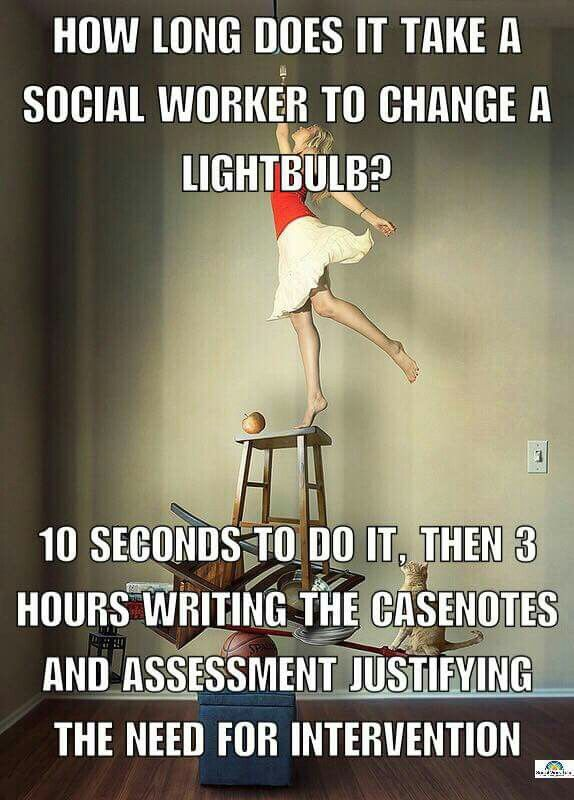 How long does it take a social worker to change a light bulb?
