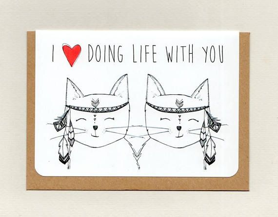 I LoVE DoING LIFE WiTH YoU . love cats . greeting card .