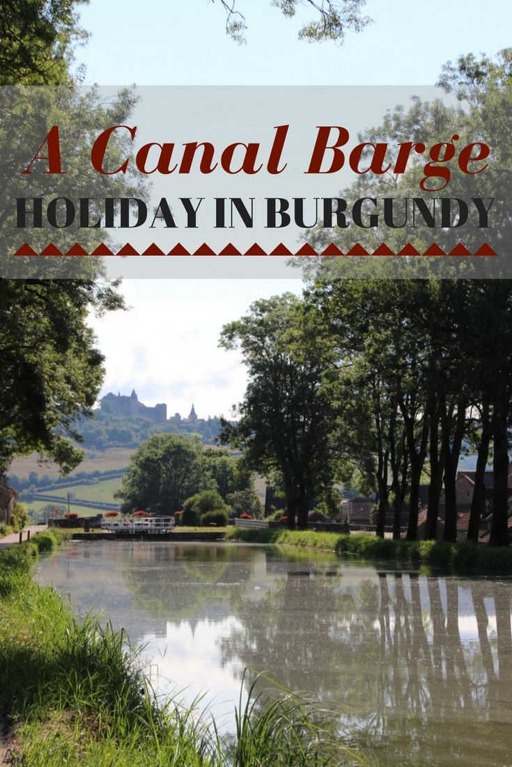 A Canal Barge Holiday in Burgundy