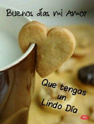 Buenos días mi amor!