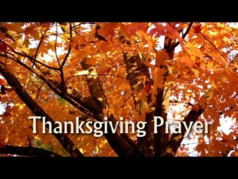 Thanksgiving Prayer for Family, Children & Dinner