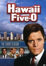Hawaii Five-O. Jack Lord - Mom had the biggest crush on him (so did every other woman in the world).
