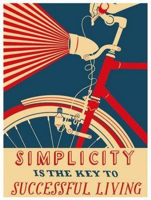 Great graphicsBicycles, Simple Living, Picture-Black Posters, Simplicity, Vintage Bikes, Quote, Art, Posters Design, Graphics Design
