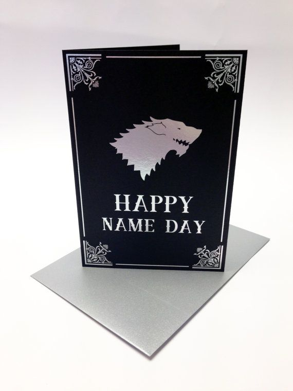 Happy Name Day!    This listing is for a birthday card inspired by GRR Martin's A Song of Ice and Fire series, depicting the House Stark direwolf