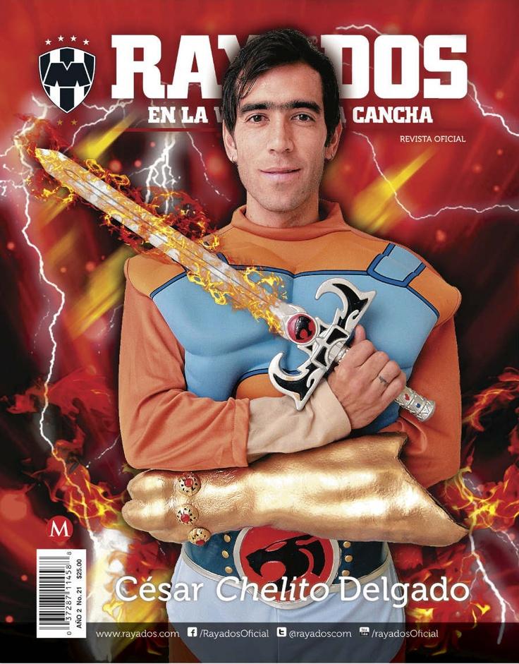 La Revista #Rayados No. 21Mayo con César 'Chelito' Delgado en portada