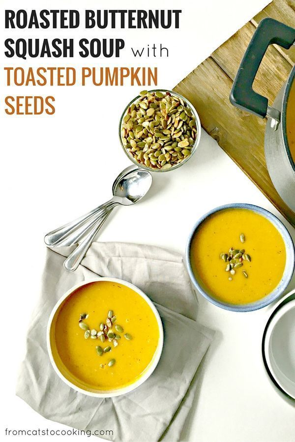 Roasted Butternut Squash Soup with Toasted Pumpkin Seeds ...