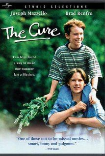 The Cure OMG you will cry at the end of this movie you just have to watch it its really good and not lame kinda funny
