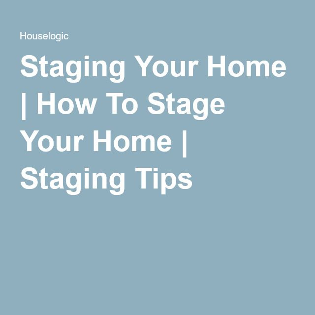 Staging Your Home | How To Stage Your Home | Staging Tips