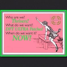 Who are we ? THRIVERS ! What do we want ? DFT ULTRA PATCHES ! When do we want it ? NOW   if you have not tried it, you gotta !!