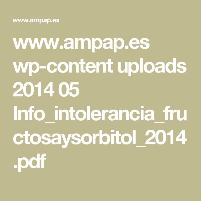 www.ampap.es wp-content uploads 2014 05 Info_intolerancia_fructosaysorbitol_2014.pdf