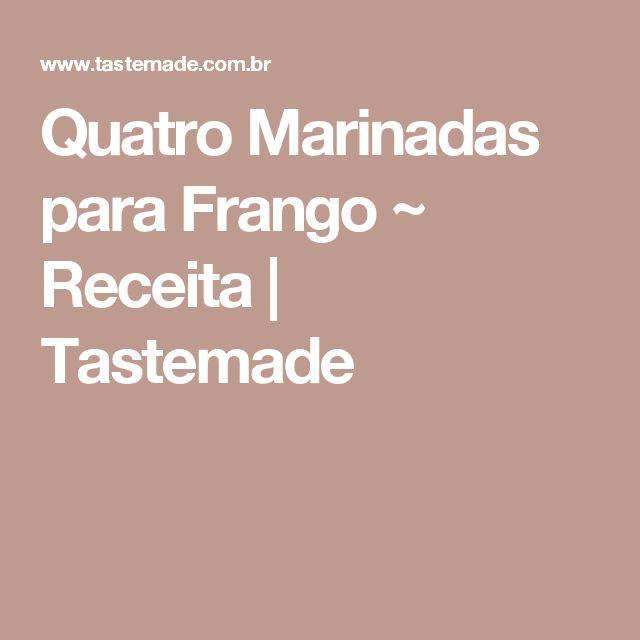 Quatro Marinadas para Frango ~ Receita | Tastemade