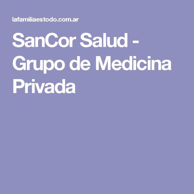 SanCor Salud - Grupo de Medicina Privada